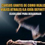 Viaje Astral Como Hacerlo Cursos Gratis PDF