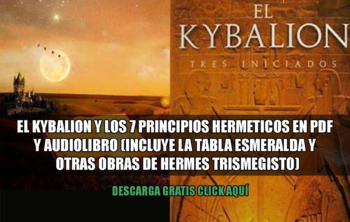 El kybalion y los 7 principios hermeticos PDF y audiolibro